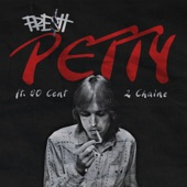 Petty (feat. 2 Chainz & 50 Cent) - Single