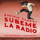 SÚBEME LA RADIO REMIX (feat. Descemer Bueno & Jacob Forever) - Single