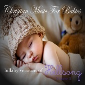 Lullaby Versions of Hillsong, Vol. 3
