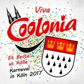 Viva Coolonia - Et Beste us Kölle - Karneval in Köln 2017