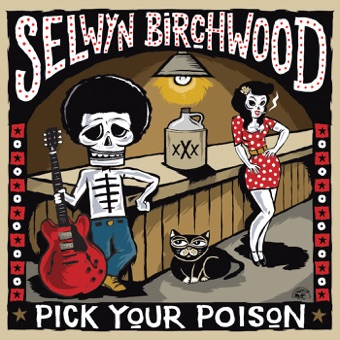 Pick Your Poison – Selwyn Birchwood