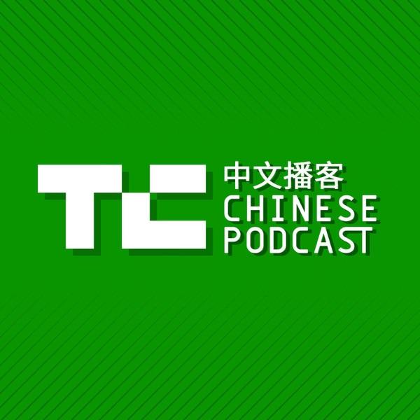 TechCrunch中文播客