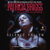 Patricia Briggs - Silence Fallen: A Mercy Thompson Novel, Book 10 (Unabridged)  artwork