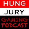 Hung Jury Gaming Podcast