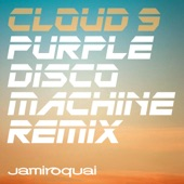 Cloud 9 (Purple Disco Machine Remix) - Single