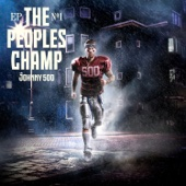 The Peoples Champ (feat. Jhorrmountain) - EP - Johnny 500