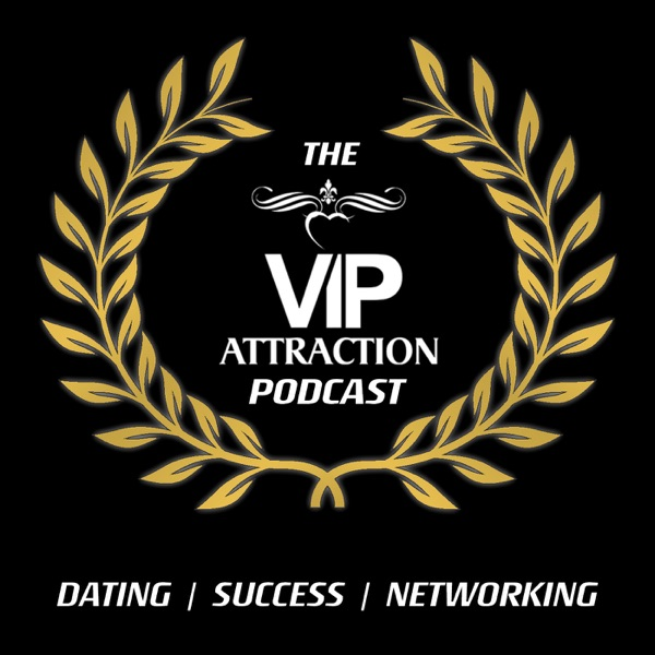 The VIP Attraction Podcast
