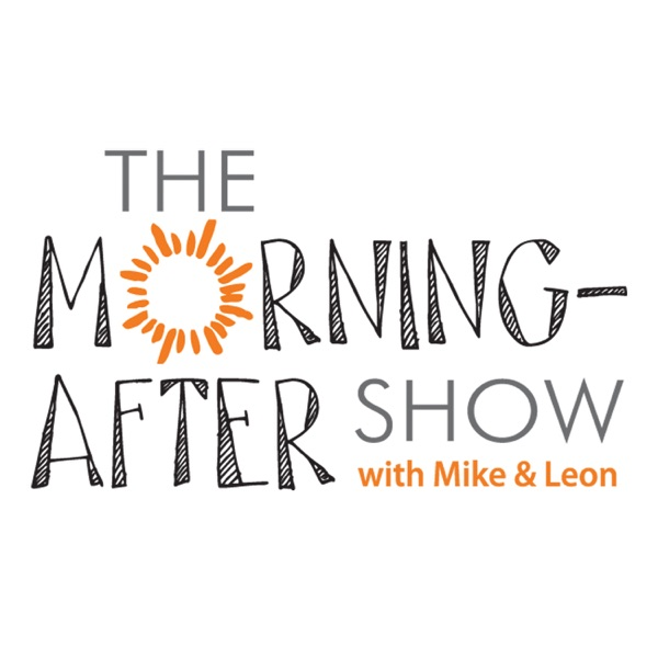 The Morning-After Show - Podcast