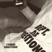 Smartphone - Single, 2 Chainz
