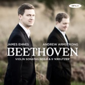 "Beethoven: Violin Sonatas Nos. 6 & 9 ""Kreutzer"" - James Ehnes & Andrew Armstrong Cover Art"
