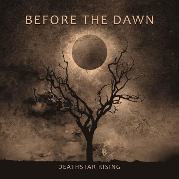 Deathstar Rising | Before the Dawn