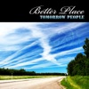 Better Place - Single, Tomorrow People