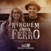 Ninguém É de Ferro feat Marília Mendonça - Wesley Safadão mp3