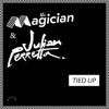 Magician (The) & Julian... - Tied Up