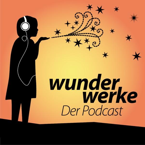 Wunderwerke - Der Podcast