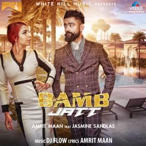 AMRIT MAAN feat JASMINE SANDLAS – Bamb Jatt Chords