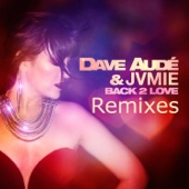 Dave Audé & JVMIE - Back 2 Love (Extended) artwork