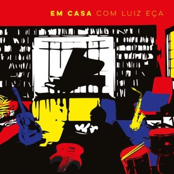 Em Casa Com Luiz Eça – Vários Artistas