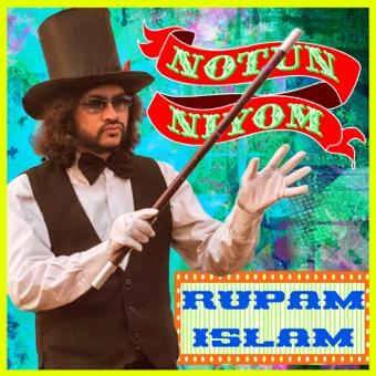 Notun Niyom – Rupam Islam