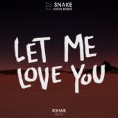 Let Me Love You (R3hab Remix)
