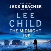 The Midnight Line: Jack Reacher, Book 22 (Unabridged) - Lee Child