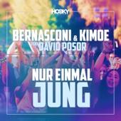 Bernasconi & Kimoe - Nur einmal jung (feat. David Posor) [Edit Mix] Grafik
