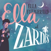 Ella Fitzgerald - Ella At Zardi's (Live At Zardi's/1956)  artwork