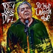 Sociably Unacceptable - Joey Coco Diaz Cover Art