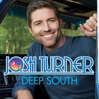 Deep South – Josh Turner