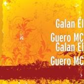 Galan el Güero MC