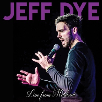Live from Madison – Jeff Dye