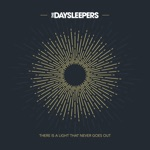 The Daysleepers - There Is a Light That Never Goes Out