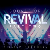 Sounds of Revival II: Deeper - William McDowell