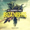 Enormous Tunes - Ibiza Nights 2017 (Mixed by Calippo), Calippo