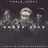 [Download] Ahora Dice (feat. J Balvin, Ozuna & Arcángel) MP3