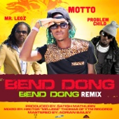 Bend Dong (feat. Problem Child & Mr. Legz) [Remix] - Motto