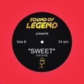Sweet (La La La) [Radio Edit]