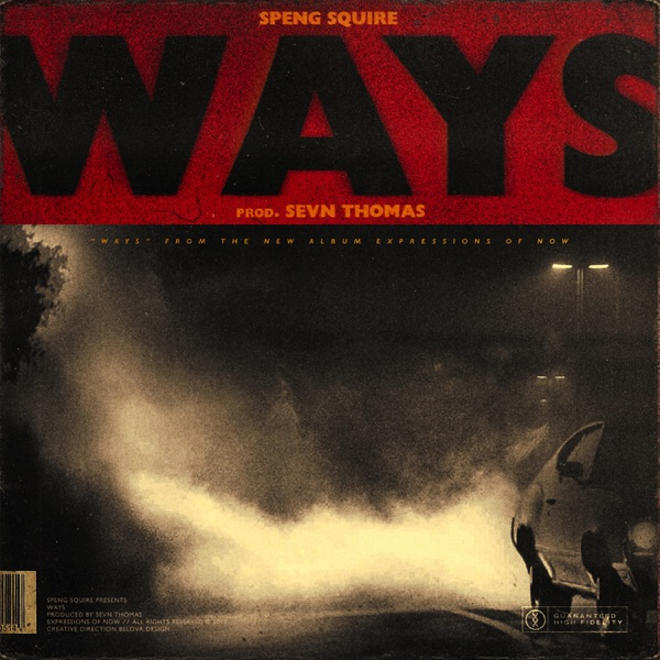 Ways - Single, Speng Squire