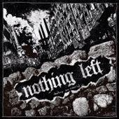 Nothing Left - Destroy and Rebuild - EP  artwork