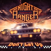 Don't Let Up - Night Ranger Cover Art