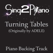 Turning Tables (Originally Performed By Adele) [Piano Backing Karaoke Version]