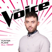 Hunter Plake - All I Want (The Voice Performance) artwork