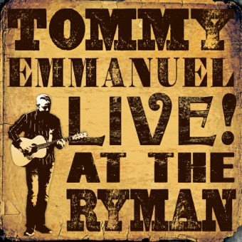 Live! at the Ryman (Live) – Tommy Emmanuel