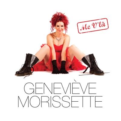 Geneviève Morissette– Me v'là