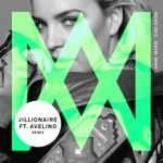 Ciao Adios (Jillionaire Remix) [feat. Avelino] - Single