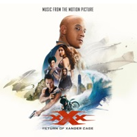 xXx: Return Of Xander Cage - Official Soundtrack