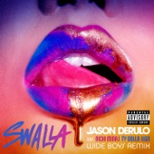 Swalla (feat. Nicki Minaj & Ty Dolla $ign) [Wideboys Remix] - Single
