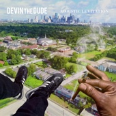 Devin the Dude - Acoustic Levitation artwork