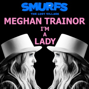 Download Chord MEGHAN TRAINOR – I'm A Lady Chords and Lyrics