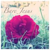 Bare Jesus